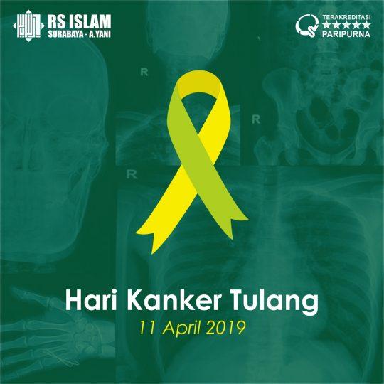 Selamat Hari Kanker Tulang 11 April 2019 - RS Islam Surabaya